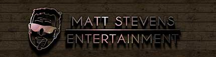 Matt Stevens Entertainment